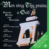 Men sing Thy praise, o God - Deel 3