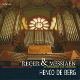 Henco de Berg | Reger & Messiaen