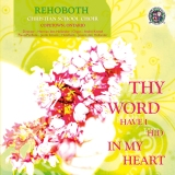 Thy Word have I hid in my Heart - Deel 1